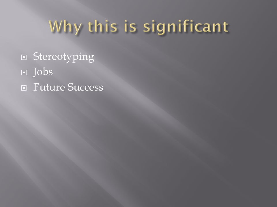  Stereotyping  Jobs  Future Success