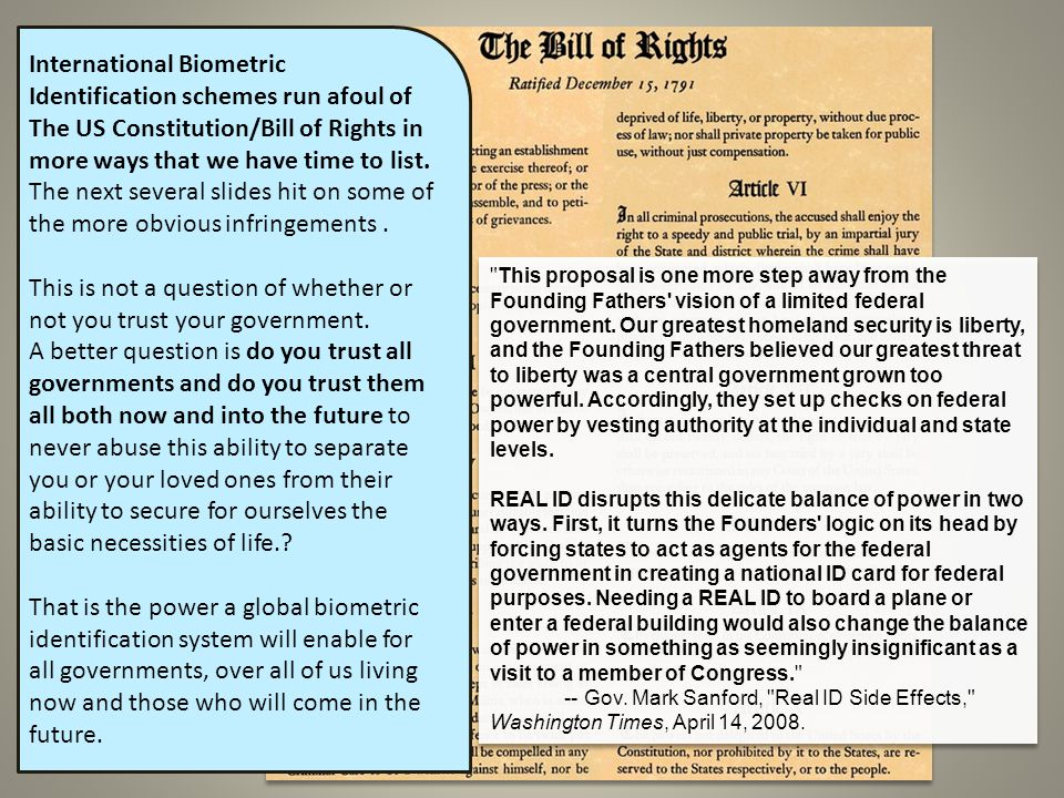International Biometric Identification schemes run afoul of The US Constitution/Bill of Rights in more ways that we have time to list.