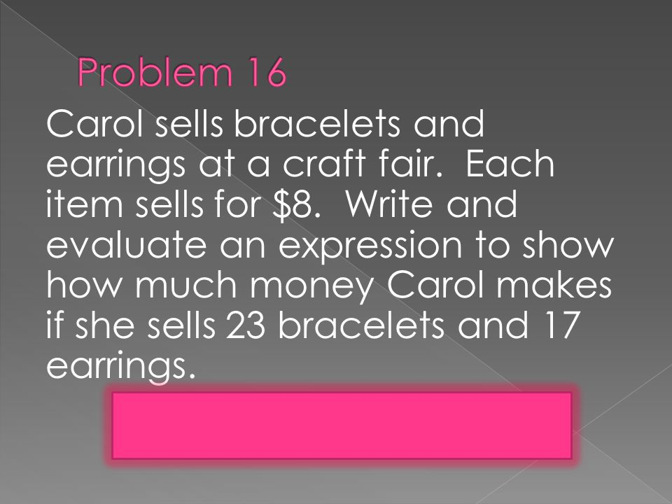 Carol sells bracelets and earrings at a craft fair.