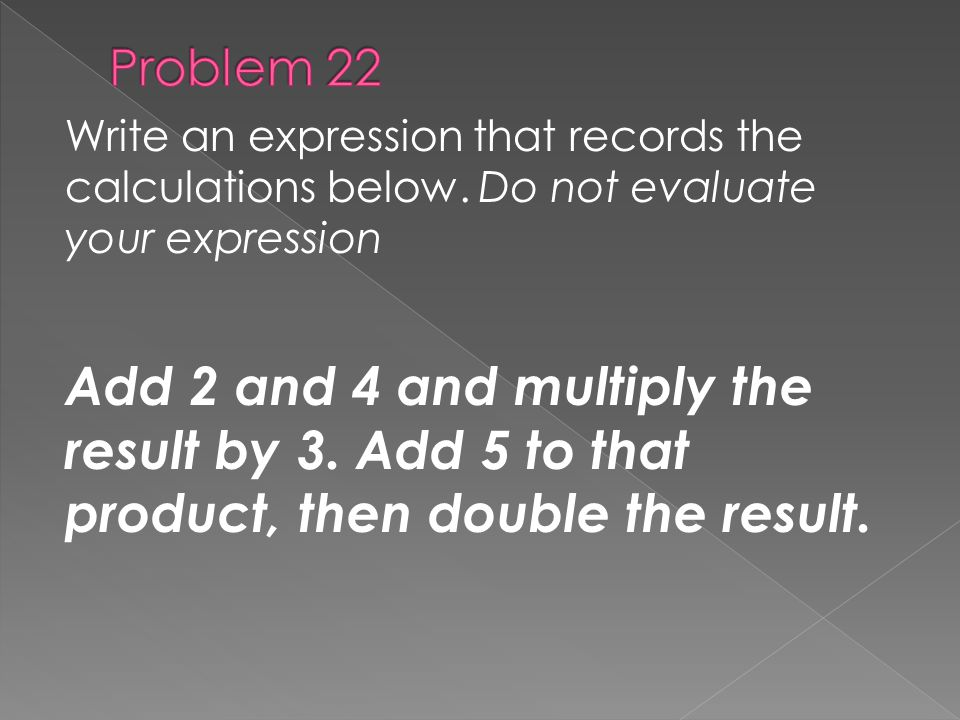 Write an expression that records the calculations below.