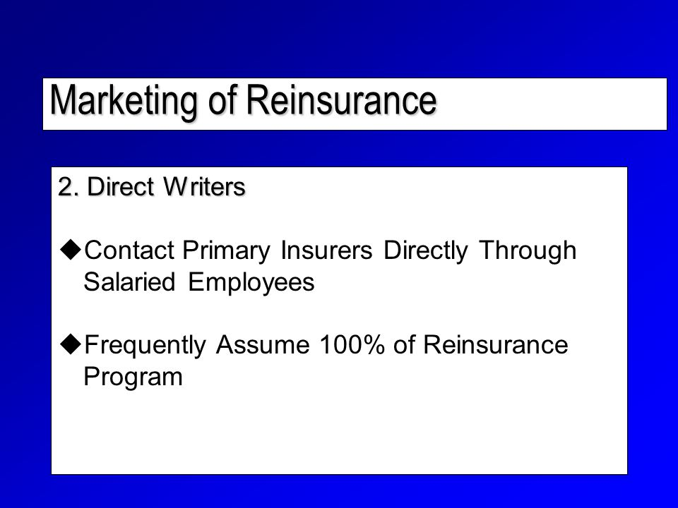 Marketing of Reinsurance 2.