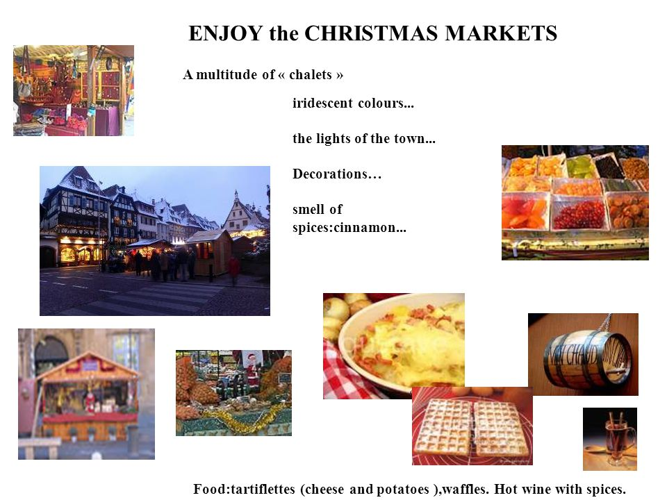 ENJOY the CHRISTMAS MARKETS iridescent colours... the lights of the town...