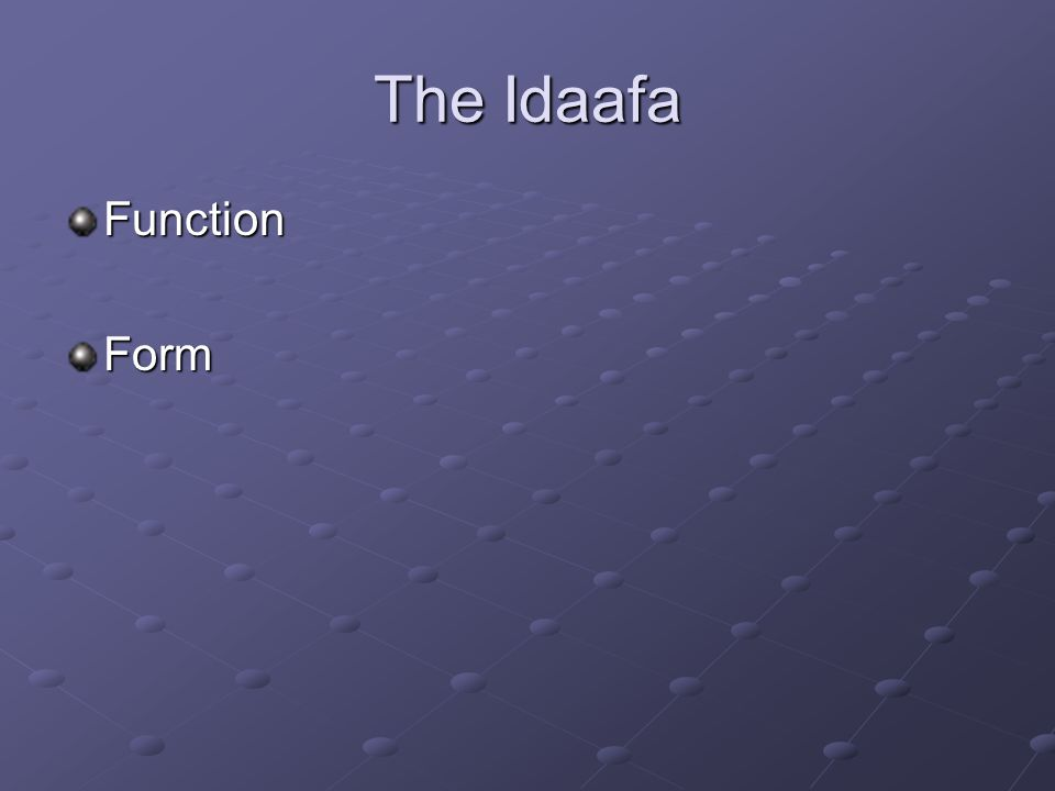 The Idaafa FunctionForm