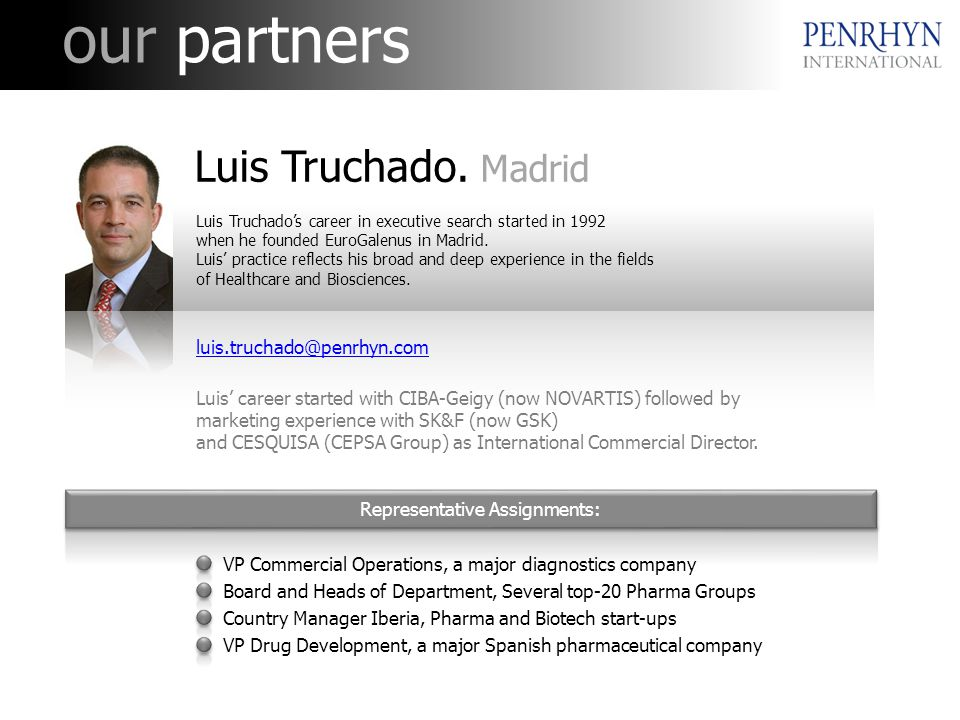 Luis Truchado's career in executive search started in 1992 when he founded EuroGalenus in Madrid.