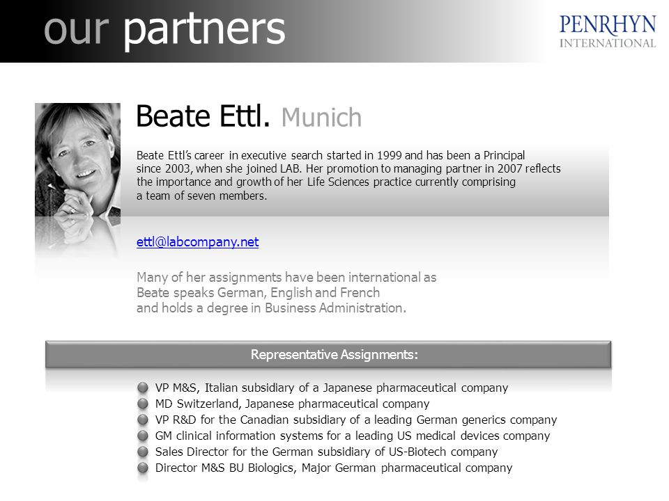 our partners Representative Assignments: Beate Ettl.