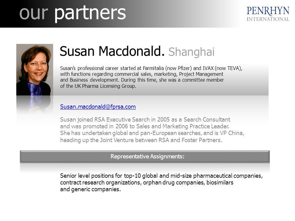 our partners Representative Assignments: Susan Macdonald.