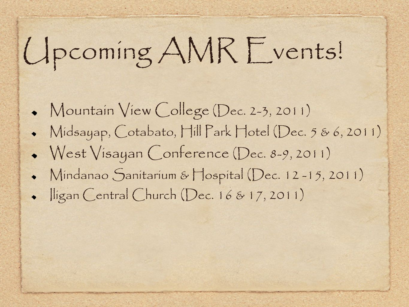 Upcoming AMR Events. Mountain View College (Dec.