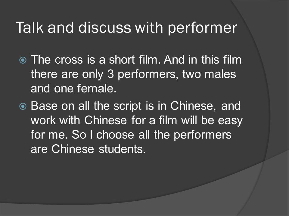 Talk and discuss with performer  The cross is a short film.