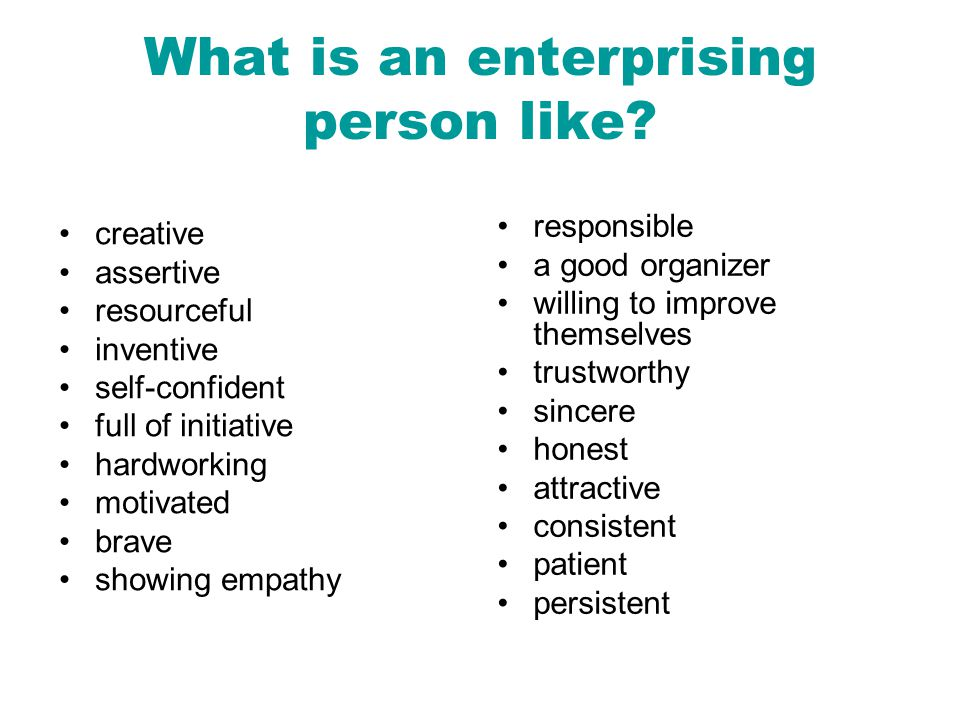 What is an enterprising person like.