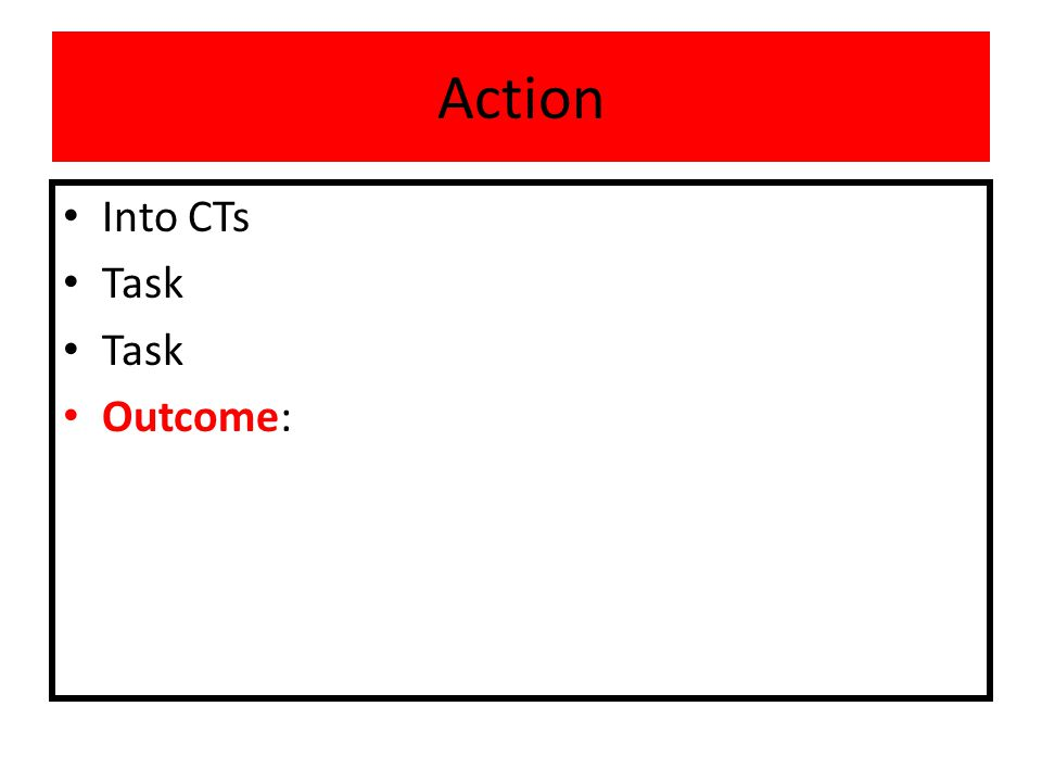 Action Into CTs Task Outcome: