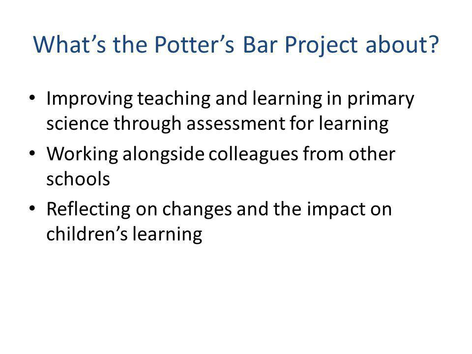 What's the Potter's Bar Project about.