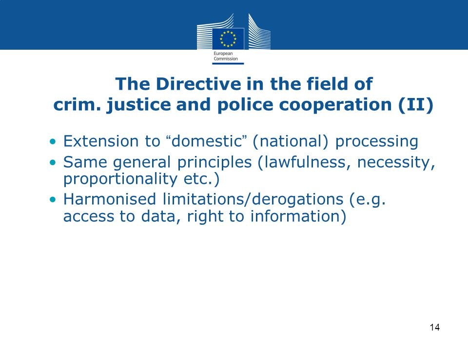 14 The Directive in the field of crim.