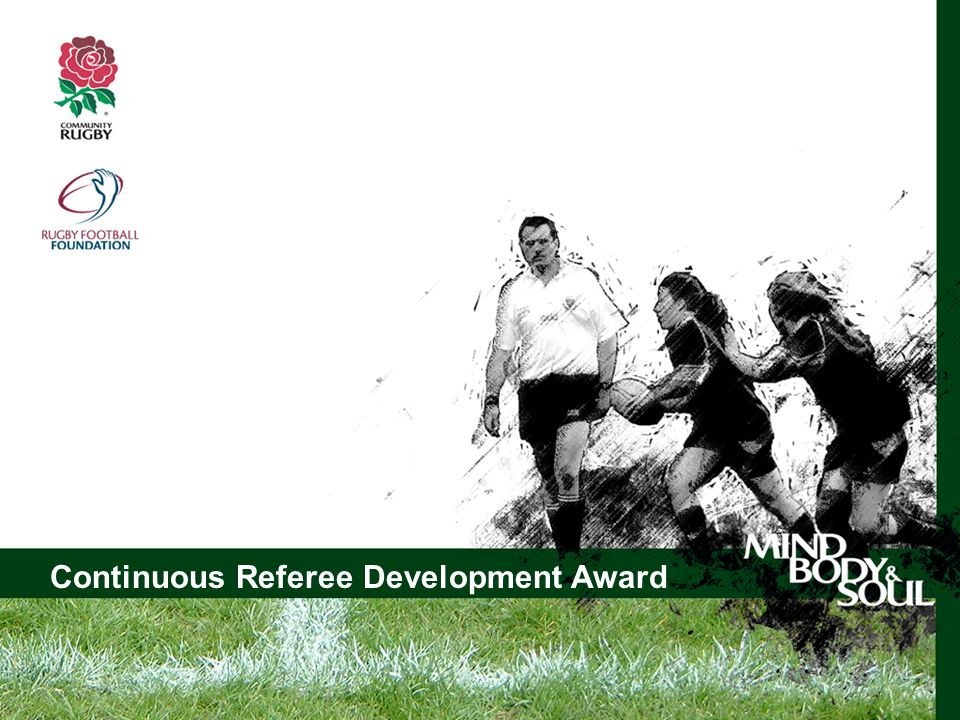 Continuous Referee Development Award Club Welfare Officer Workshop Continuous Referee Development Award