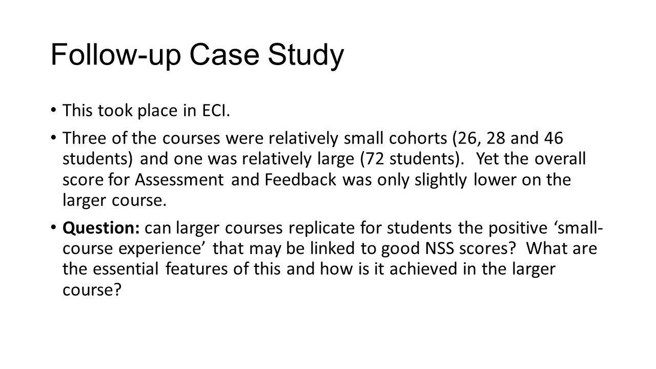 Follow-up Case Study This took place in ECI.