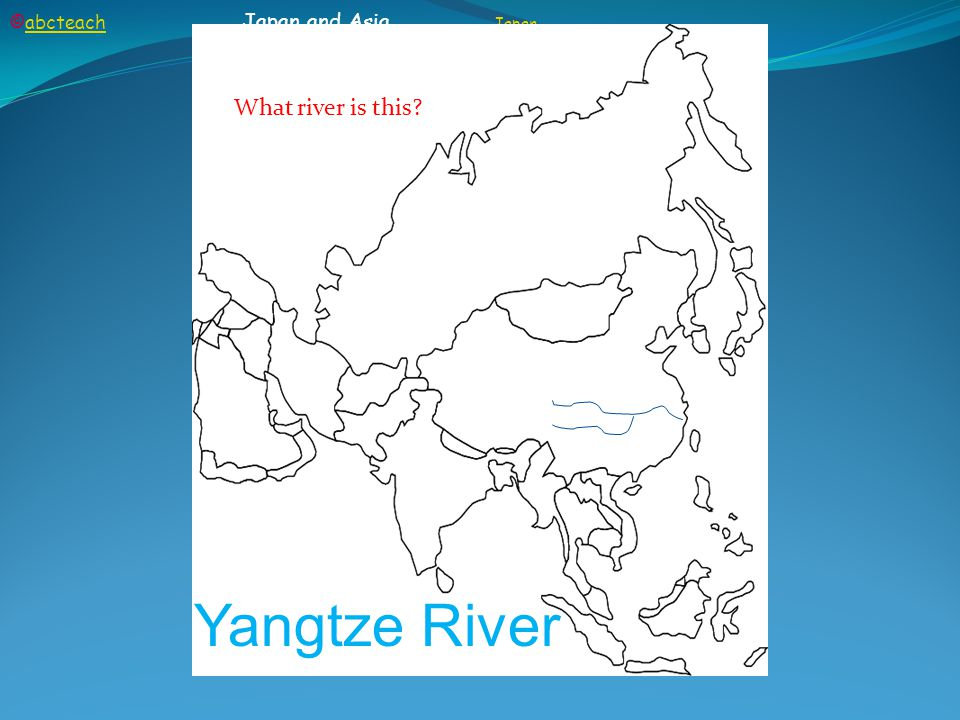 ©abcteach Japan and Asia Japanabcteach Japan What river is this Yangtze River