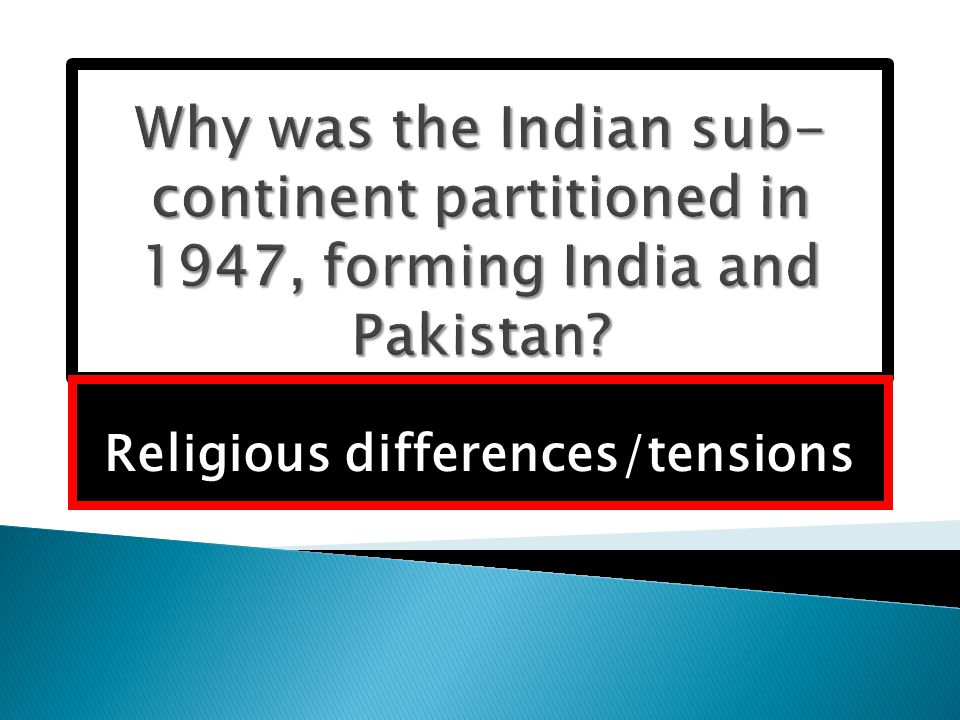 Religious differences/tensions