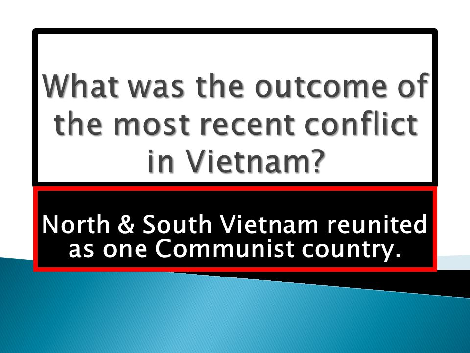 North & South Vietnam reunited as one Communist country.