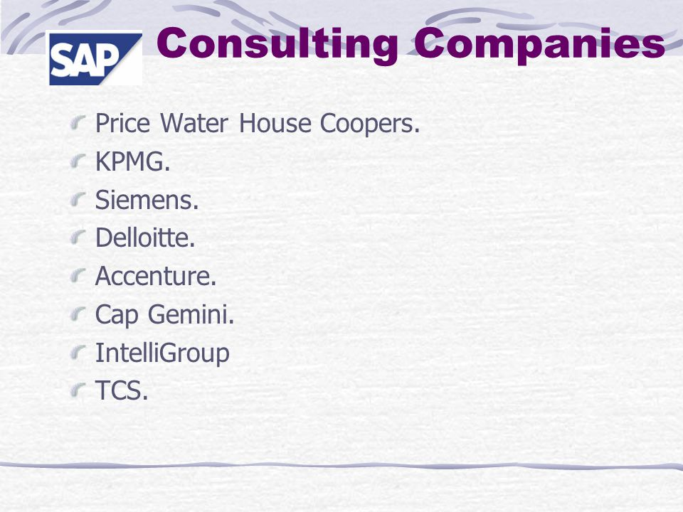 Consulting Companies Price Water House Coopers. KPMG.