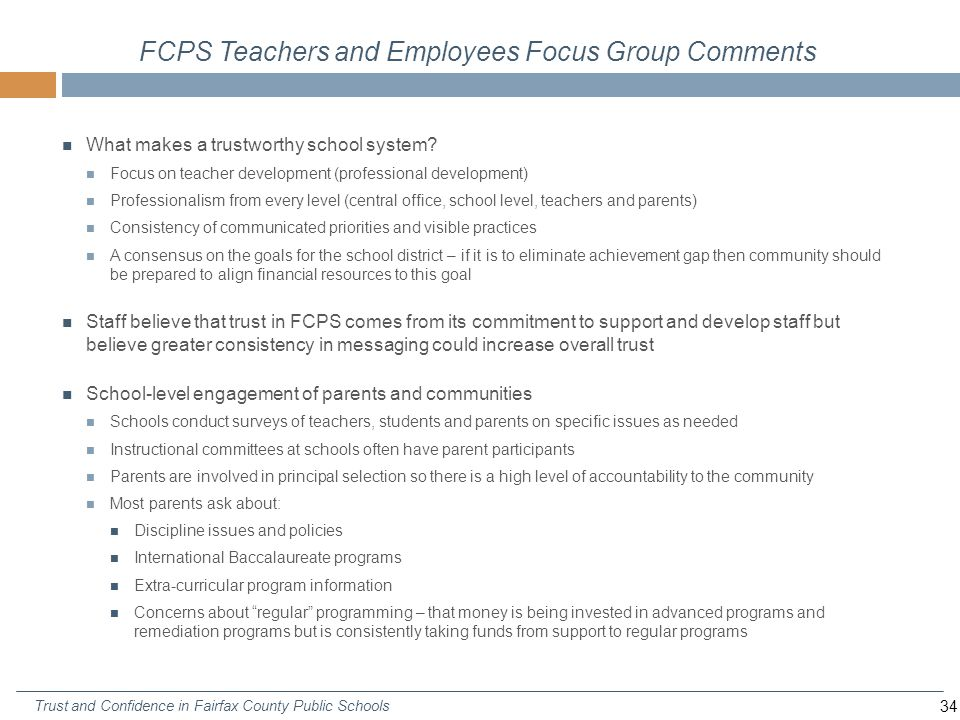 34 Trust and Confidence in Fairfax County Public Schools FCPS Teachers and Employees Focus Group Comments What makes a trustworthy school system.