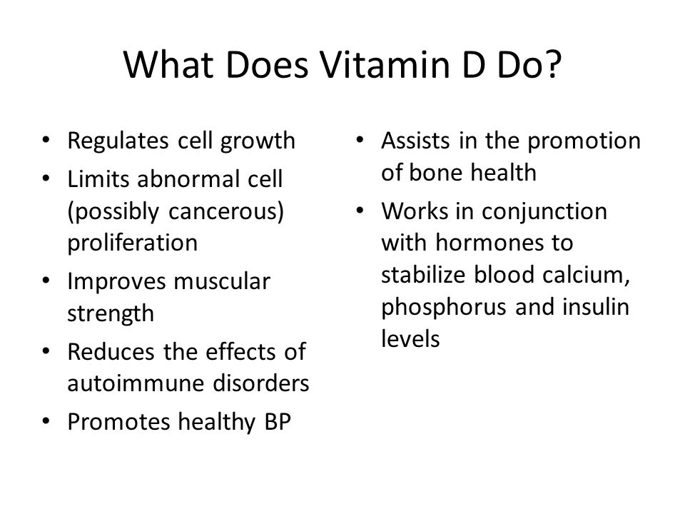 What Does Vitamin D Do.