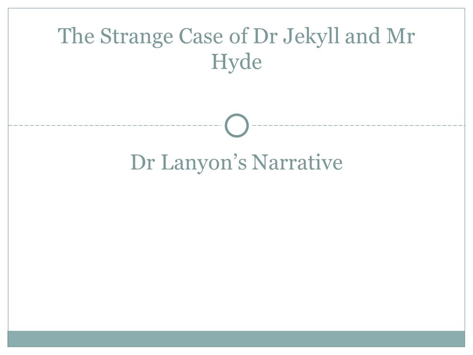 Essay On Myself In English  Dr Lanyons Narrative The Strange Case Of Dr Jekyll And Mr Hyde Science Essays also Universal Health Care Essay Dr Lanyons Narrative The Strange Case Of Dr Jekyll And Mr Hyde  Research Essay Thesis Statement Example