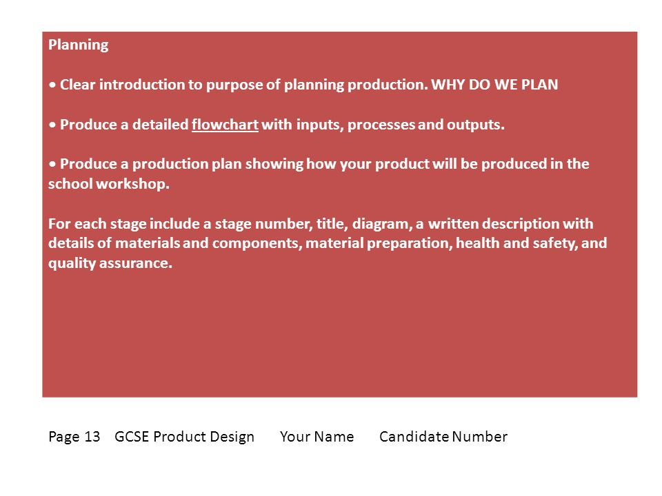 Planning Clear introduction to purpose of planning production.