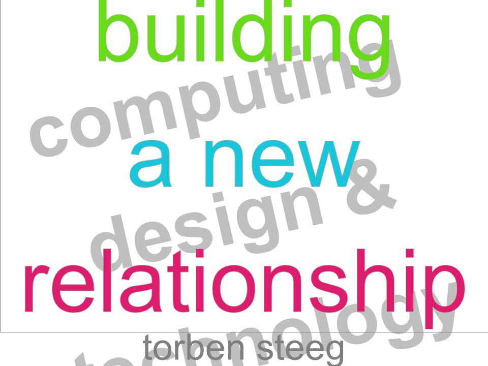 computing design & technology torben steeg