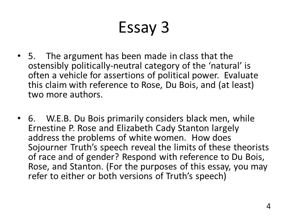 Essay 3 5.The argument has been made in class that the ostensibly politically-neutral category of the 'natural' is often a vehicle for assertions of political power.