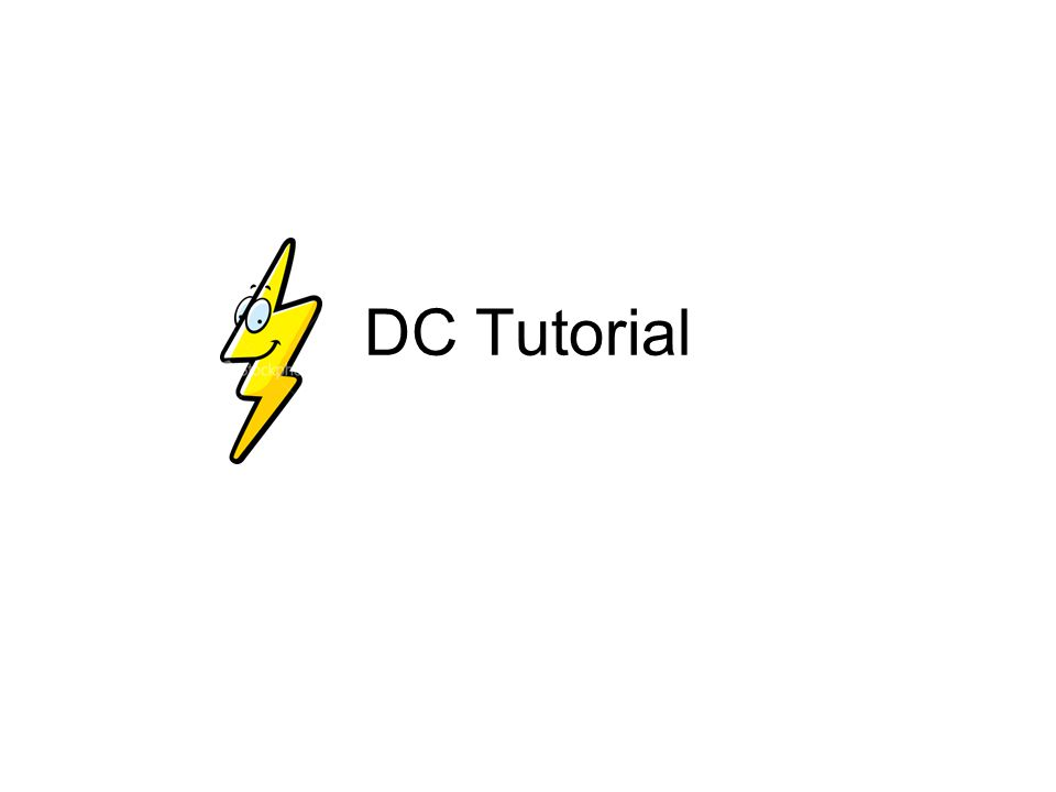 DC Tutorial