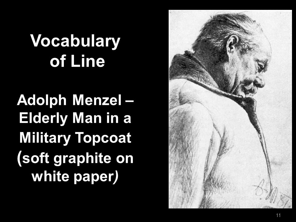 Vocabulary of Line Adolph Menzel – Elderly Man in a Military Topcoat ( soft graphite on white paper) 11