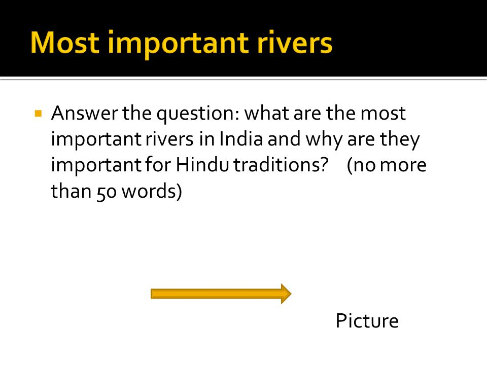  Answer the question: what are the most important rivers in India and why are they important for Hindu traditions.