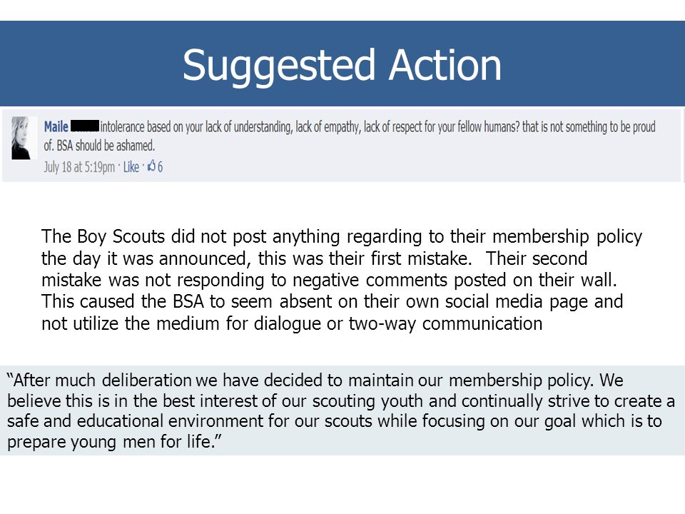 The Boy Scouts did not post anything regarding to their membership policy the day it was announced, this was their first mistake.