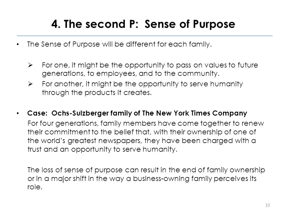 4. The second P: Sense of Purpose The Sense of Purpose will be different for each family.