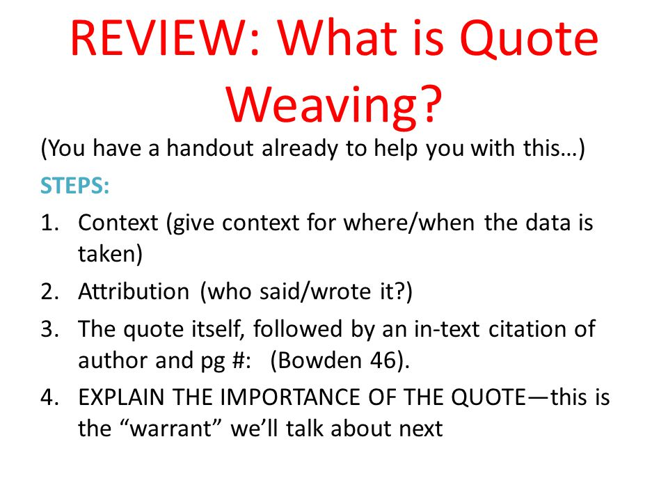 REVIEW: What is Quote Weaving.