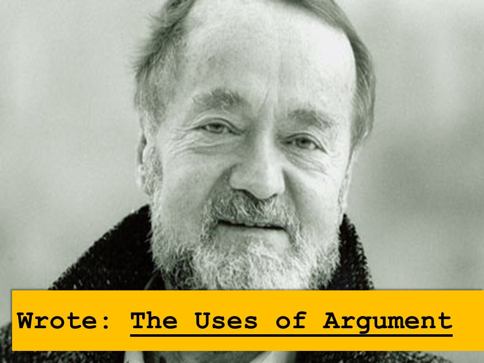 Wrote: The Uses of Argument