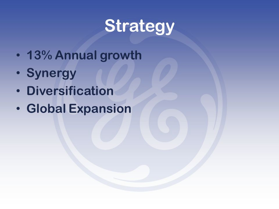 Strategy 13% Annual growth Synergy Diversification Global Expansion