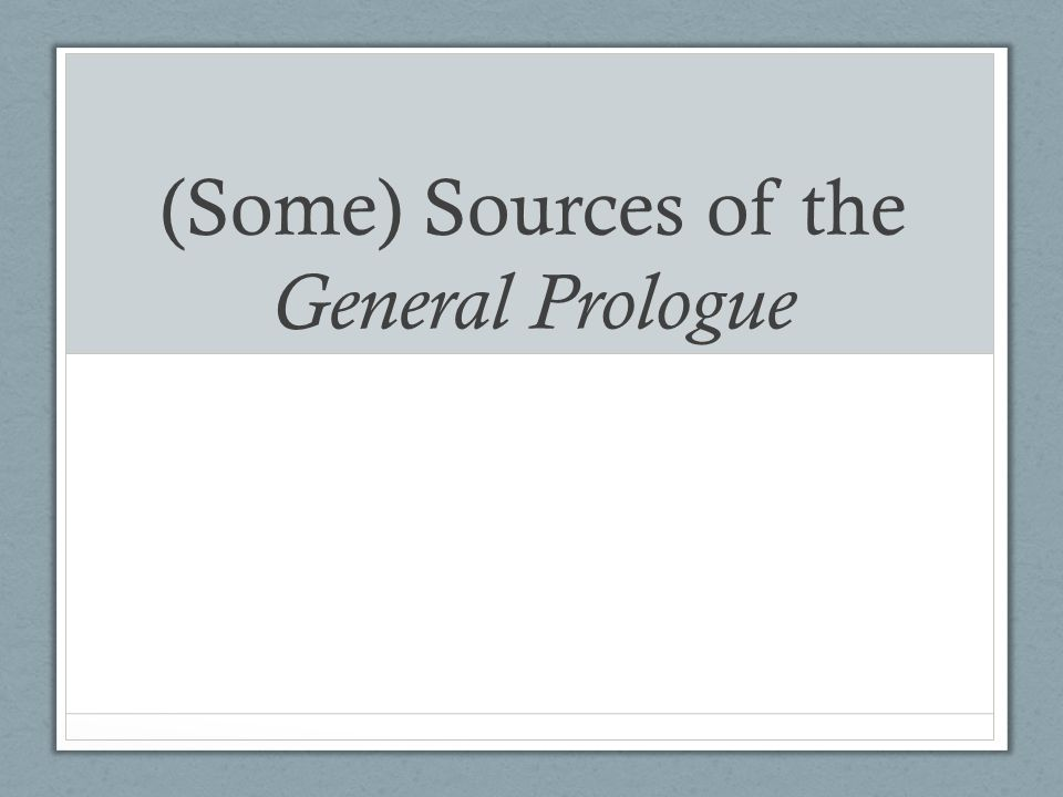 (Some) Sources of the General Prologue