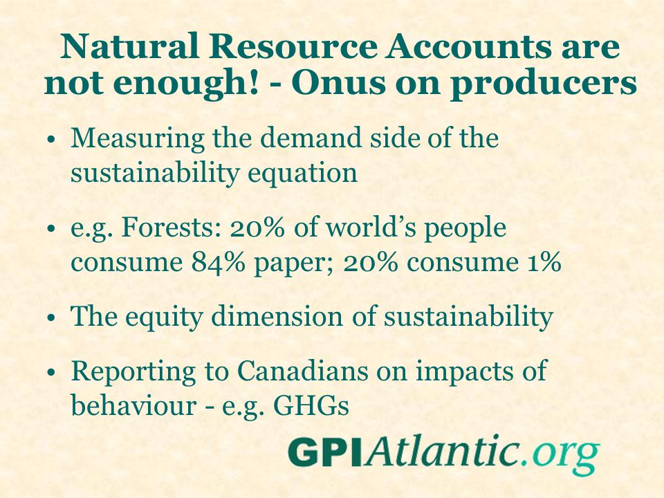 Natural Resource Accounts are not enough.