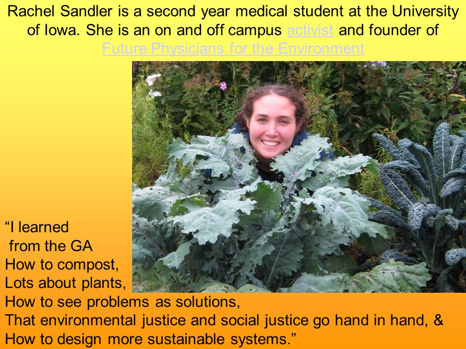 Rachel Sandler is a second year medical student at the University of Iowa.