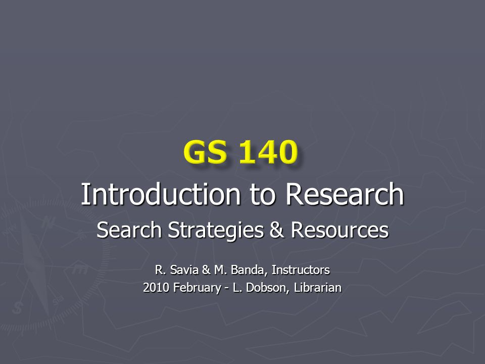 Introduction to Research Search Strategies & Resources R.