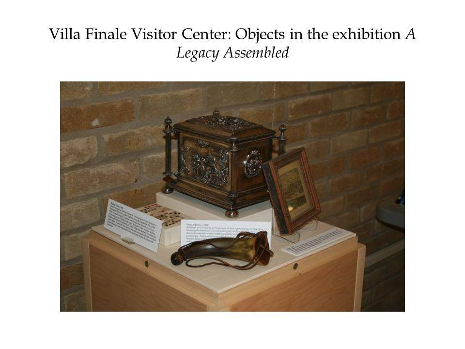 Villa Finale Visitor Center: Objects in the exhibition A Legacy Assembled