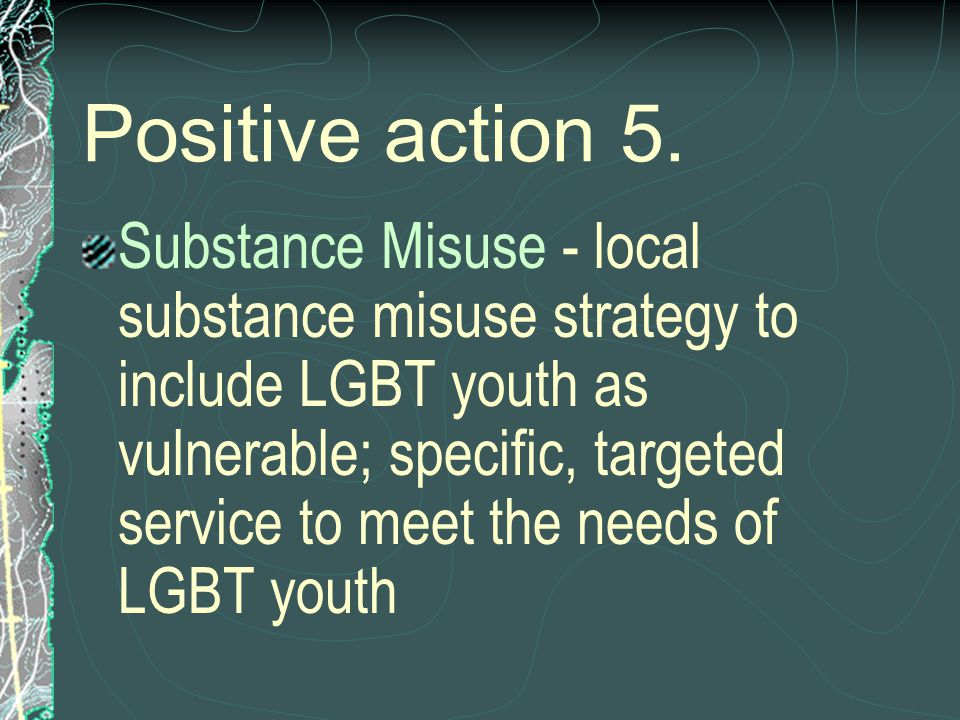 Positive action 5.