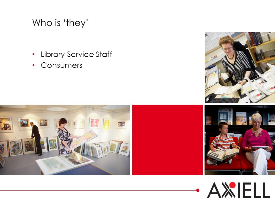Who is 'they' Library Service Staff Consumers