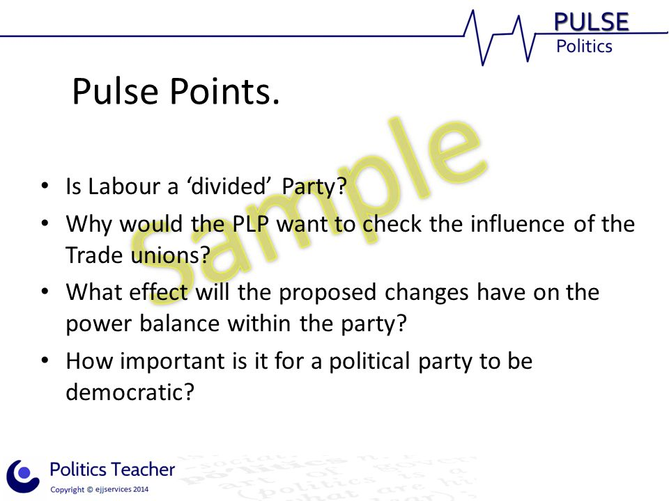 Pulse Points. Is Labour a 'divided' Party.