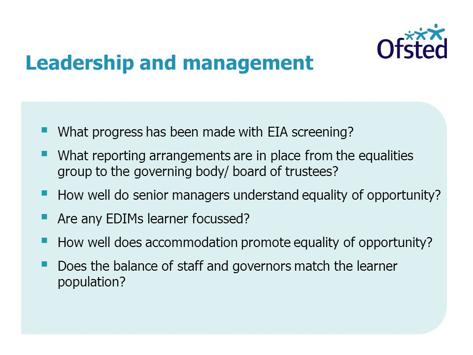 Leadership and management  What progress has been made with EIA screening.