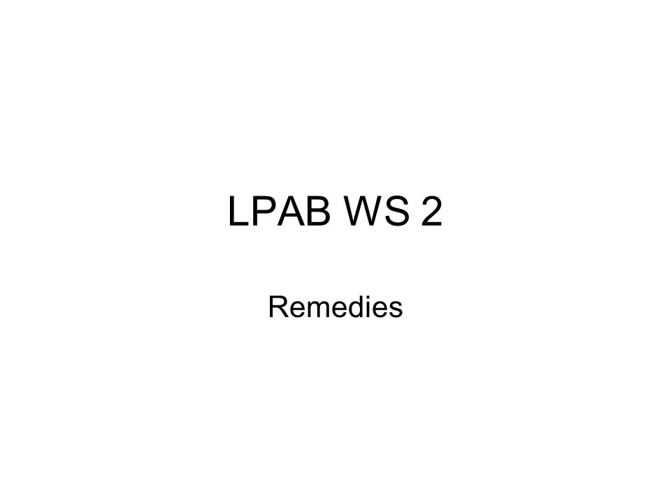 LPAB WS 2 Remedies