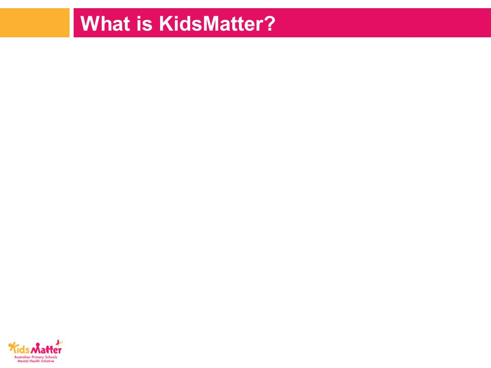 What is KidsMatter