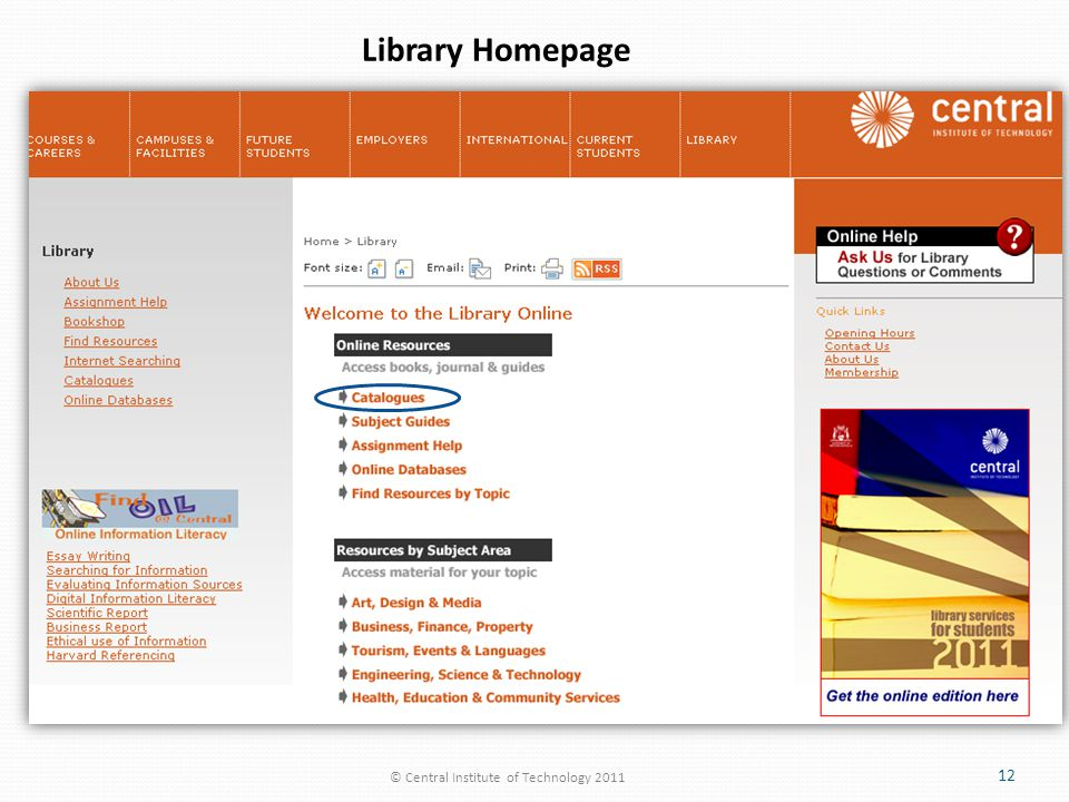 © Central Institute of Technology 2011 12 Library Homepage