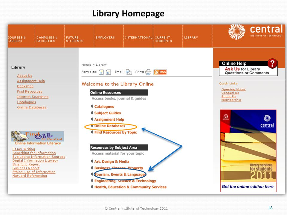 © Central Institute of Technology 2011 18 Library Homepage