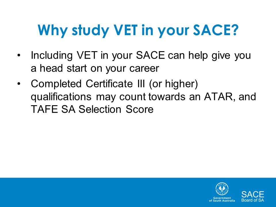Why study VET in your SACE.